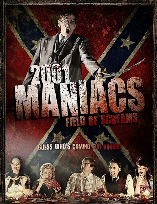 2001 Maniacs: Field of Screams (2010) poster