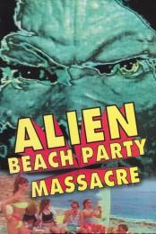 Alien Beach Party Massacre (1996) poster