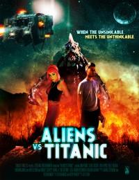 Aliens vs Titanic (2017) poster