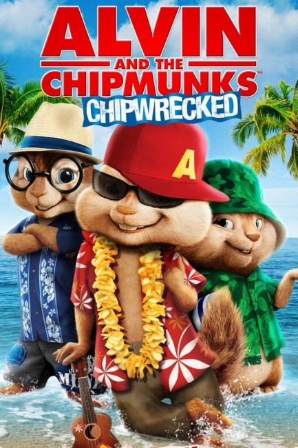 Alvin and the Chipmunks: Chipwrecked (2011) poster