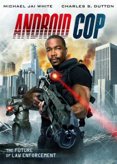 Android Cop (2014) poster