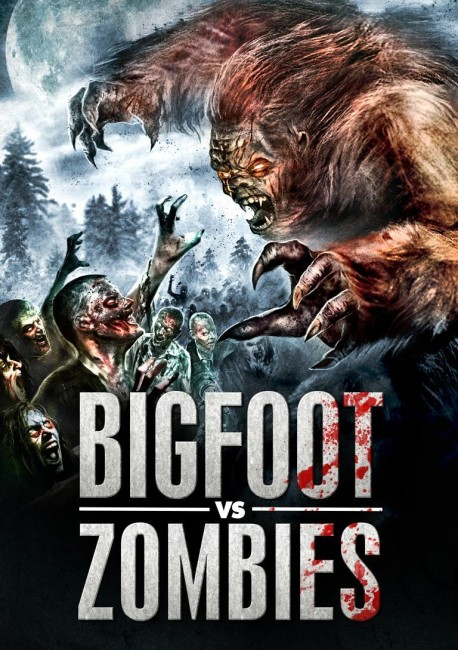 Bigfoot vs Zombies (2016) poster