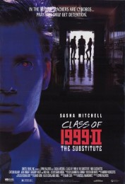 Class of 1999 II: The Substitute (1994) poster