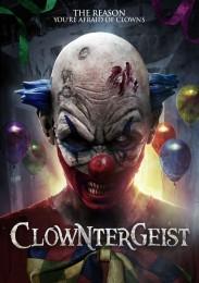 Clowntergeist (2017) poster