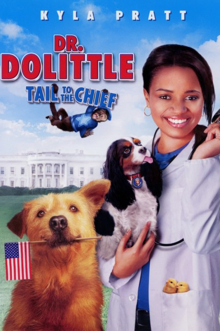 Dr Dolittle: Tail to the Chief (2008) poster