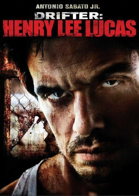 Drifter: Henry Lee Lucas (2009) poster
