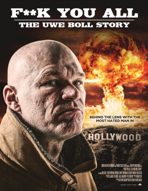 Fuck You All: The Uwe Boll Story (2019) poster