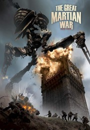 The Great Martian War 1913-1917 (2013) poster