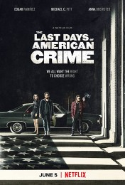 The Last Days of American Crime (2020) poster