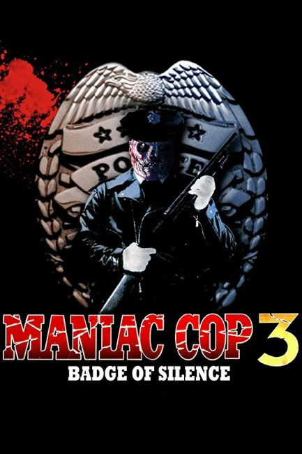 Maniac Cop 3: Badge of Silence (1992) poster