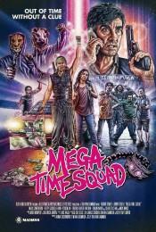 Mega Time Squad (2018) poster