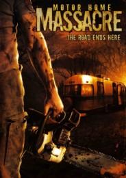 Motor Home Massacre (2005) poster