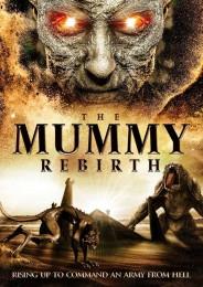 The Mummy Rebirth (2019) poster
