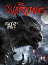 The Snarling (2018) poster