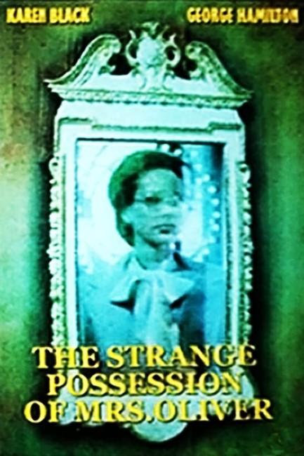 The Strange Possession of Mrs Oliver (1977) poster
