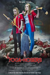 Yoga Hosers (2016) poster