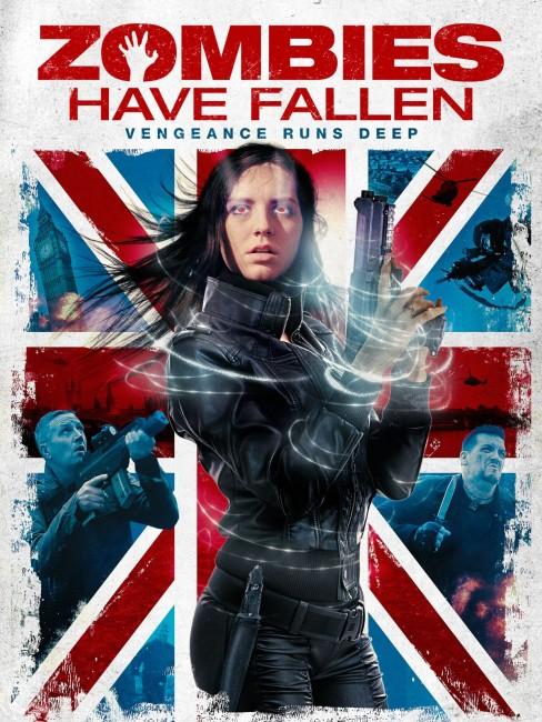 Zombies Have Fallen: Vengeance Runs Deep (2017) poster