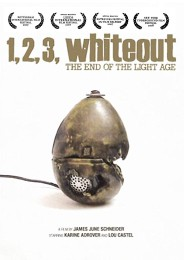 1, 2, 3, Whiteout End of the Light Age (2007) poster