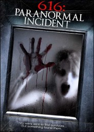 616 Paranormal Incident (2013) poster