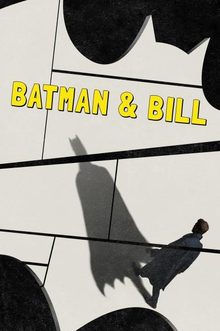 Batman & Bill (2017) poster