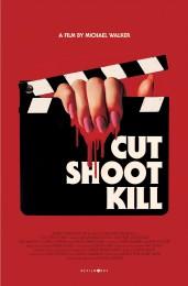Cut Shoot Kill (2017) poster