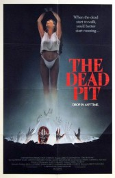 The Dead Pit (1989) poster