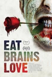 Eat Brains Love (2019) poster