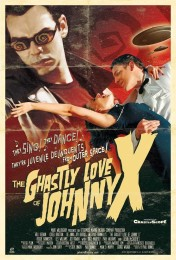 The Ghastly Love of Johnny X (2012) poster