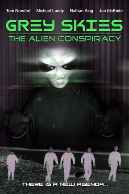 Grey Skies: The Alien Conspiracy (2001) poster
