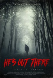 He's Out There (2018) poster