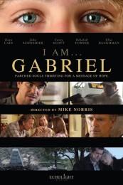 I Am ... Gabriel (2012) poster