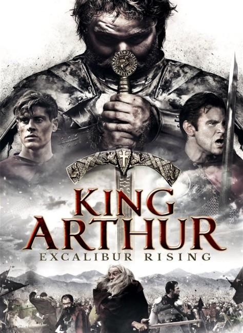 King Arthur: Excalibur Rising (2017) poster