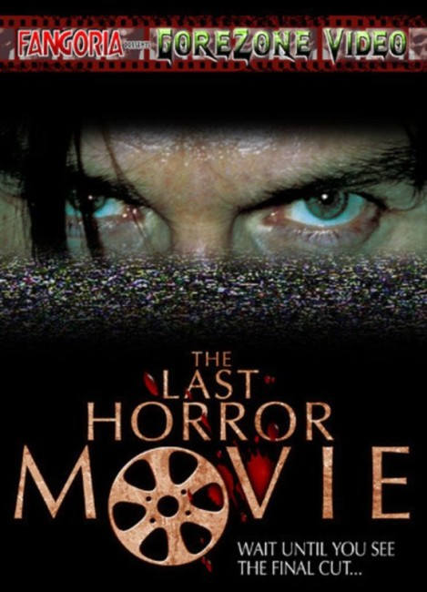 The Last Horror Movie (2003) poster