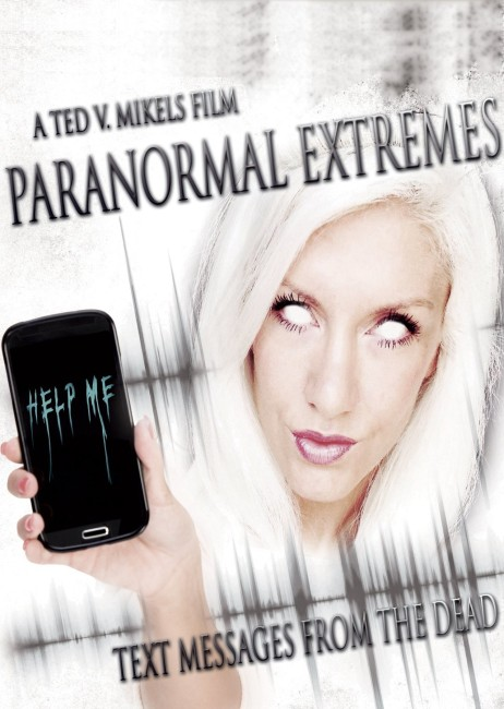 Paranormal Extremes: Text Messages from the Dead (2015) poster