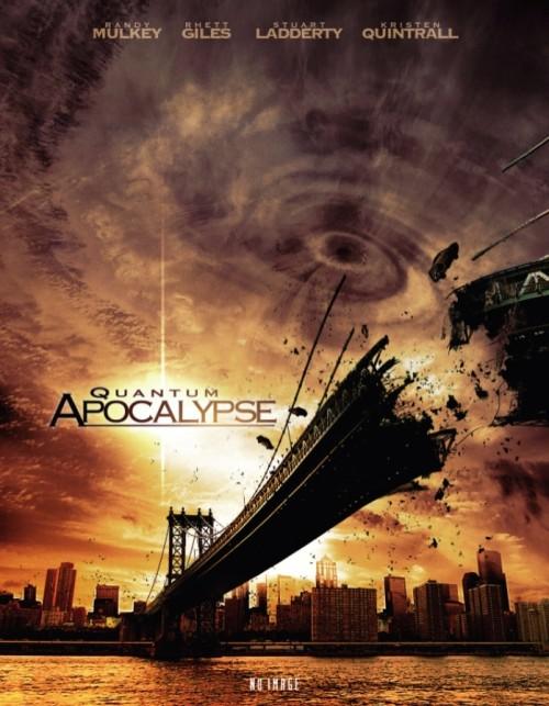 Quantum Apocalypse (2010) poster