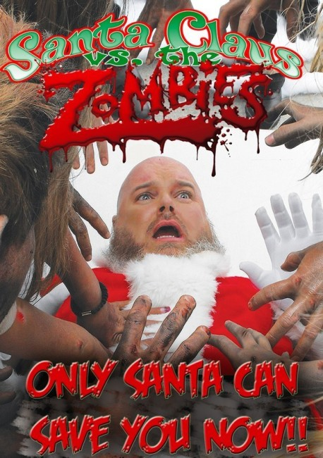 Santa Claus vs the Zombies (2010) poster